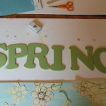 Spring sign - 4 - painted letters