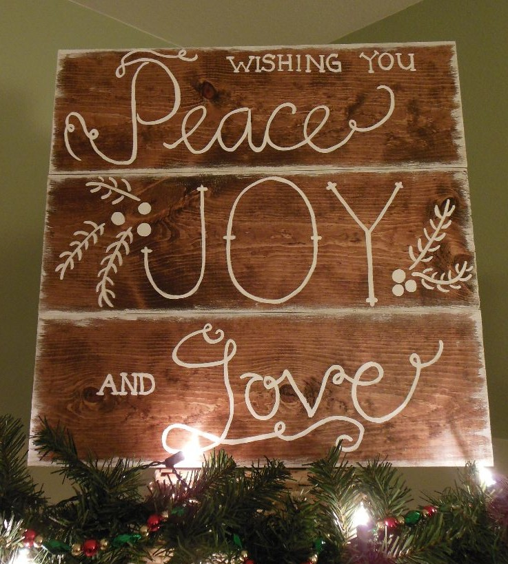 """Wishing You Peace, Joy, and Love"" sign"